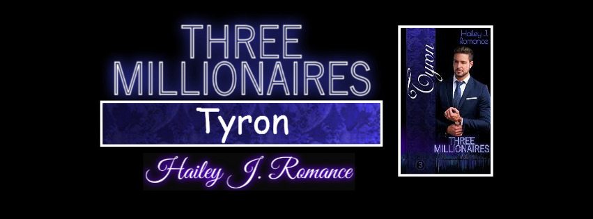 Three Millionaires ~ Tyron von Hailey J. Romance
