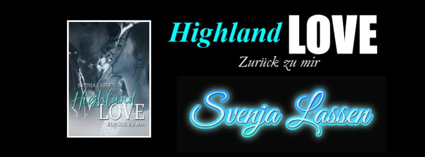 Buchtrailer Highland Love ~ Zurück zu mir von Svenja Lassen