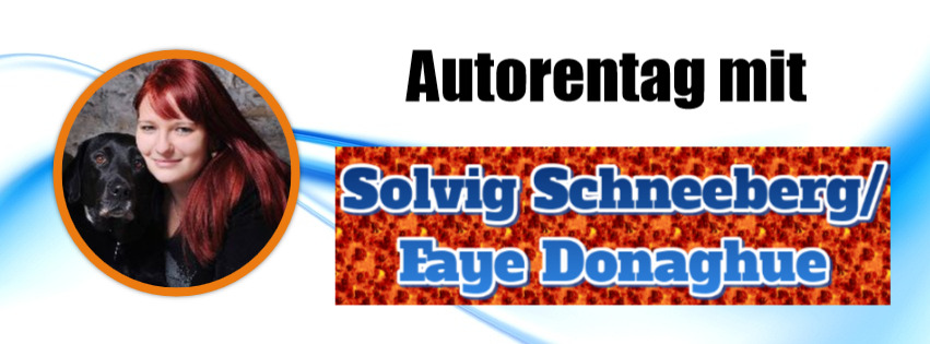 Autorentag mit Solvig Schneeberg/Faye Donaghue