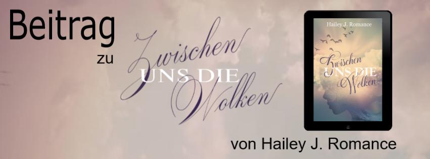 Beitrag zu dem Buch Zwischen uns die Wolken von Hailey J. Romance